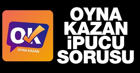Oyna Kazan ipucu ve Editör Kıyağı 28 Mart Hititlerin başkenti ?