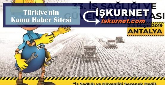 33. İş Sağlığı ve Güvenliği Haftası Antalya'da Düzenleniyor