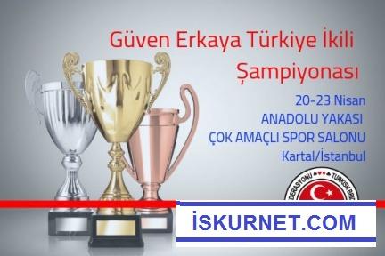 Güven Erkaya Türkiye İkili Şampiyonası 20 Nisan'da Başlıyor