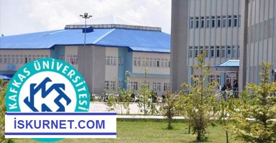 Kafkas Üniversitesi 92 Akademik Personel Alacak