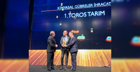 Toros Tarım Türkiye'nin 2018 gübre ihracat şampiyonu oldu