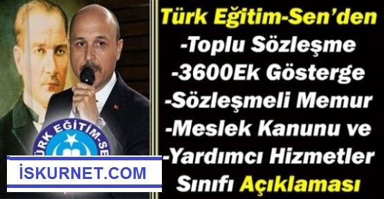 Türk Eğitim Sen'den Toplu Sözleşme, Yardımcı Hizmetler Sınıfı, Sözleşmeli Memur, Ek Gösterge ve Meslek Kanunu Açıklaması