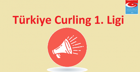 Türkiye Curling 1.Ligi Eleme Müsabakaları Tarihi Belli Oldu