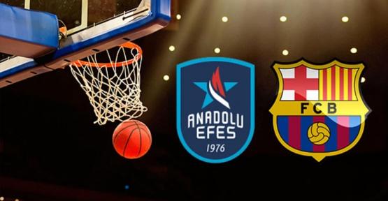 Anadolu Efes Barcelona maçı ne zaman saat kaçta ? Şifresiz heyecan!