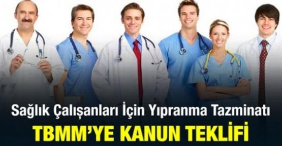 Sağlık hizmetleri ve yardımcı sağlık hizmetleri çalışanlarına yıpranma tazminatı teklifi