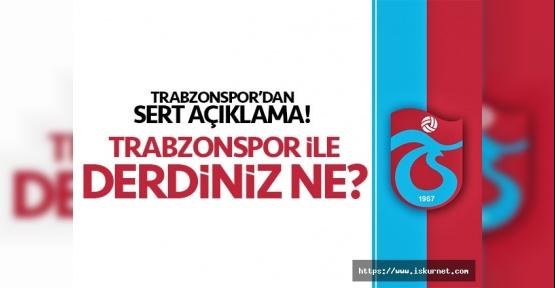 Trabzonspor'dan Sert Açıklamalar