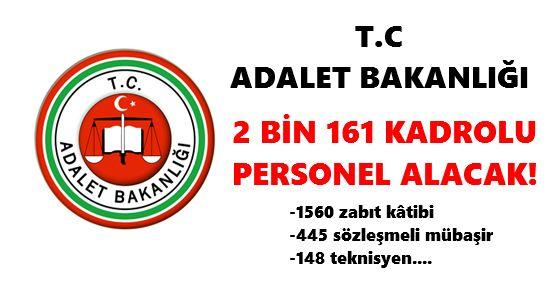 Adalet Bakanlığı 2 bin 161 Kadrolu Personel Alacak