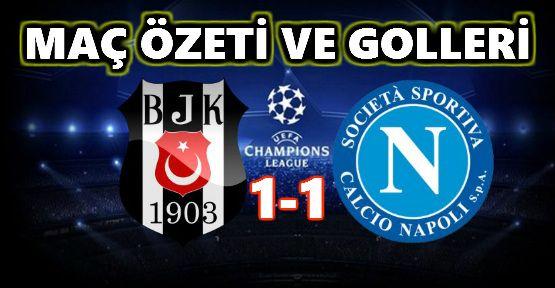 Beşiktaş: 1 - Napoli: 1 Maç Özeti ve Golleri İzle