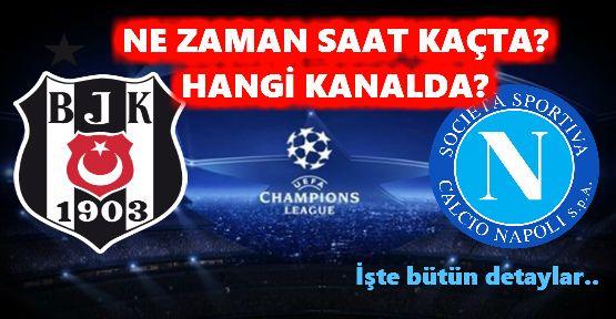Beşiktaş Napoli maçı ne zaman, hangi kanalda ve saat kaçta?