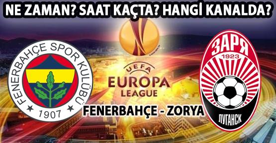 Fenerbahçe-Zorya Luhansk maçı ne zaman? Saat kaçta? Hangi kanalda?