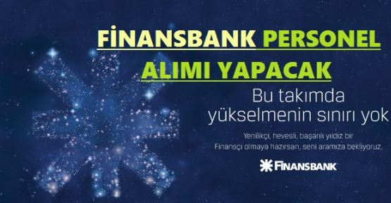 Finansbank A.Ş. Personel Alımı Yapacak