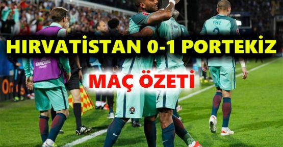 Hırvatistan 0 – 1 Portekiz Maç Özeti (İzle)