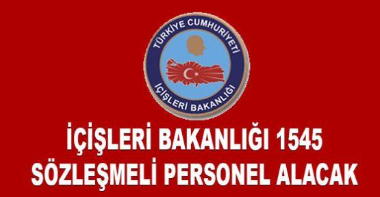 İçişleri Bakanlığı 1545 sözleşmeli personel alım ilanı