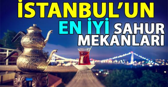 İstanbul Anadolu Yakasında Sahur Yapılacak En İyi 10 Mekan