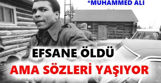 Muhammed Ali'nin Unutulmayan Efsane Sözleri
