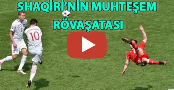 Polonya – İsviçre maçındaki Shaqiri'nin muhteşem Rövaşata golü (Video)