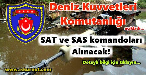 SAT ve SAS komandoları alınacak