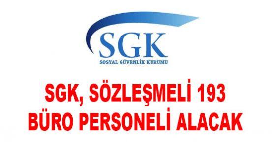 SGK, sözleşmeli 193 büro personeli alım ilanı