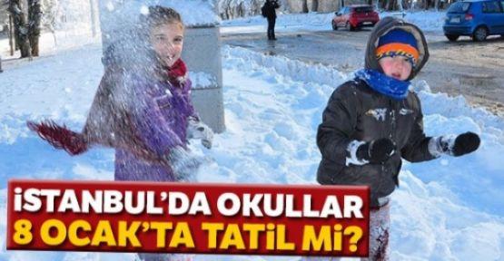 SONDAKİKA YARIN OKULLAR TATİL Mİ ? 8 OCAK İSTANBUL'DA OKULLAR TATİL Mİ ?