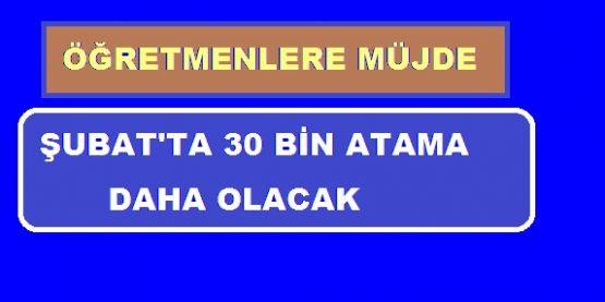 Şubat 2019'da 30 Bin Atama Duyurusu