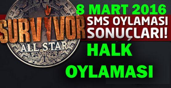 Survivor Sms Sonuçları - acun ünlüler sms oylama sıralaması 8 Mart Son Dakika Kim Elendi