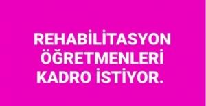 Rehabilitasyon Öğretmenleri 5 Bin Atama Talebi