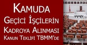 CHP'den Kanun Teklifi Geçici İşçilerin Sürekli Kadroya Alınması 19 Nisan 2019