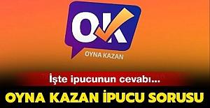 Oyna Kazan Editör Kıyağı ve İpucu 23 Temmuz 2019
