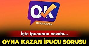 Oyna Kazan Editör Kıyağı ve İpucu 27 Temmuz 2019