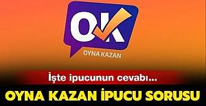 Oyna Kazan Editör Kıyağı ve İpucu 9 Temmuz 2019 Salı