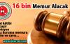 Adalet Bakanlığı'na 16 bin Memur Alınacak