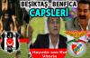 Beşiktaş - Benfica Maçı Capsleri Güldürüyor!