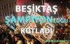 Beşiktaş'ın Şampiyonluk Coşkusu!