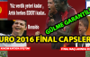 EURO 2016 Finali Portekiz – Fransa Maçı Capsleri Çok Güldürüyor
