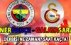 Fenerbahçe-Galatasaray maçı ne zaman? Saat kaçta?