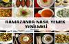 Ramazanda Nasıl Yemek Yenmeli