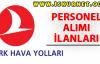 Türk Hava Yolları Personel Alımı İlanları 2016