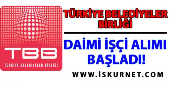 Türkiye Belediyeler Birliği Daimi İşçi Alımı İlanı 2016