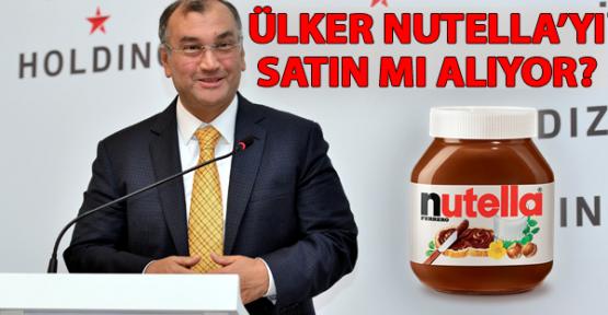 Ülker Nutella'yı Satın mı Alıyor? Murat Ülker Açıkladı...