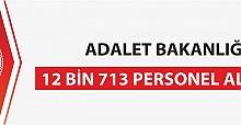 Adalet Bakanlığı 12 bin 713 Personel Alacak